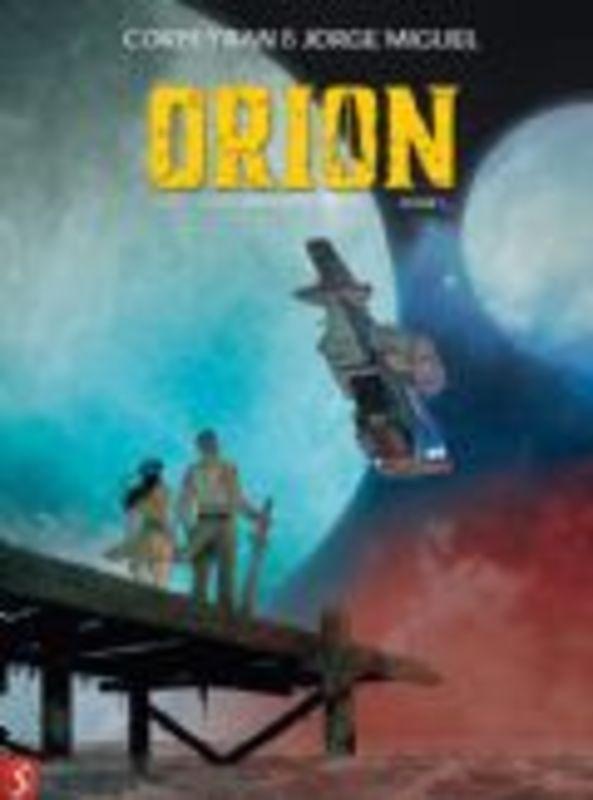 Orion HC boek 1 van 2 (Corbeyran, Jorge Miquel) Hardcover Orion, Verlanger, Julia, BKST