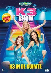 K3 show - K3 in de ruimte,...