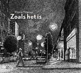 Zoals het is het leven van professor Schwartz, Tilanus, Floris, Hardcover