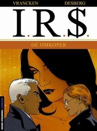 I.R.$. 06. DE OMKOPER I.R.$., Desberg, Stephen, Paperback