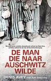De man die naar Auschwitz...