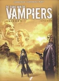 ZANG VAN DE VAMPIERS 05. SPOREN Sporen, GUERINEAU, RICHARD, CORBEYRAN, ERIC, Paperback