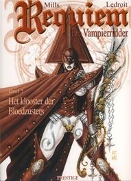 REQUIEM, DE VAMPIERRIDDER 07. HET KLOOSTER VAN DE BLOEDZUSTERS REQUIEM, DE VAMPIERRIDDER, Mills, Pat, Paperback