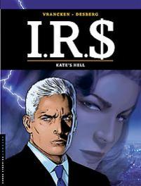 I.R.$. 18. KATE'S HELL I.R.$., Desberg, Stephen, Paperback