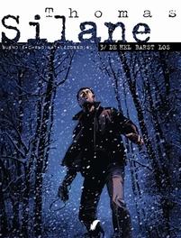 THOMAS SILANE 03. DE HEL BARST LOS THOMAS SILANE, Buendia, Patrice, Chanoinat, Philippe, Paperback