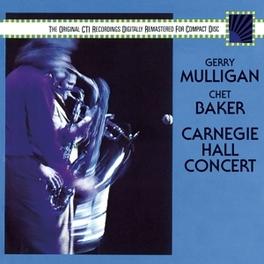 CARNEGIE HALL CONCERT FT. JOHN SCOFIELD, BOB JAMES, HARVEY MASON, RON CARTER GERRY/C. BAKER MULLIGAN, CD