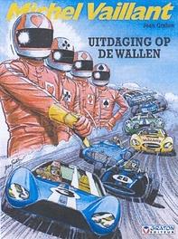 MICHEL VAILLANT 50. UITDAGING OP DE WALLEN MICHEL VAILLANT, GRATON, JEAN, Paperback