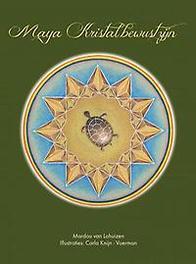 9789402164787 - Maya kristalbewustzijn. Lohuizen, Mardou van, Paperback - Boek