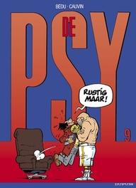 PSY 09. RUSTIG MAAR! PSY, Cauvin, Raoul, Paperback