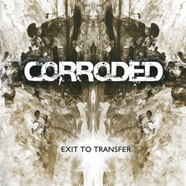 EXIT TO TRANSFER CORRODED, CD