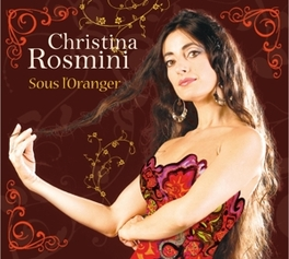 SOUS L'ORANGER Audio CD, CHRISTINA ROSMINI, CD