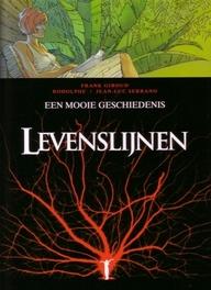 LEVENSLIJNEN HC07. EEN MOOI VERHAAL (3D) LEVENSLIJNEN, Rodolphe, Hardcover