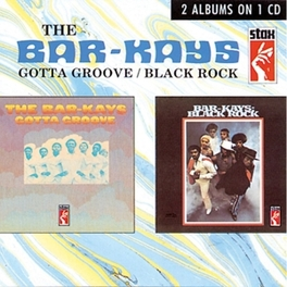 GOTTA GROOVE/BLACK ROCK 2 ALBUMS FROM 1969 & 1971 ON 1 CD Audio CD, BAR-KAYS, CD