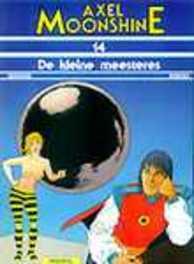 AXEL MOONSHINE 14. DE KLEINE MEESTERES AXEL MOONSHINE, RIBERA, JULIO, GODARD, CHRISTIAN, Paperback
