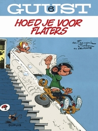 GUUST FLATER 06. HOED JE VOOR FLATERS GUUST FLATER, Franquin, André, Paperback