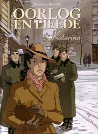 OORLOG EN LIEFDE HC04. KATARINA OORLOG EN LIEFDE, Richelle, Philippe, Hardcover