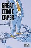 COMIC CON MEN MMPB BOOK 02 THE GREAT COMIC BOOK CAPER