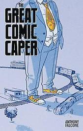 COMIC CON MEN MMPB BOOK 02 THE GREAT COMIC BOOK CAPER Anthony, Falcone, Paperback