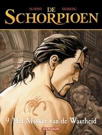 SCHORPIOEN 09. HET MASKER VAN DE WAARHEID SCHORPIOEN, Desberg, Stephen, Paperback