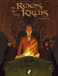 ROOS EN HET KRUIS 01. DE BROEDERSCHAP ROOS EN HET KRUIS, Jarry, Paperback