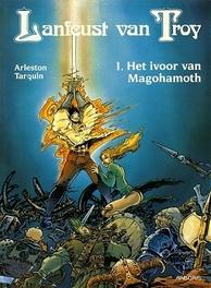 LANFEUST VAN TROY 01. IVOOR MAGOHAMOTH LANFEUST VAN TROY, TARQUIN D, ARLESTON S, Paperback