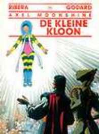 AXEL MOONSHINE 25. DE KLEINE KLOON AXEL MOONSHINE, RIBERA, JULIO, GODARD, CHRISTIAN, Paperback