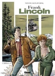 FRANK LINCOLN HC03. BREAK-UP FRANK LINCOLN, Marc, Bourgne, Hardcover