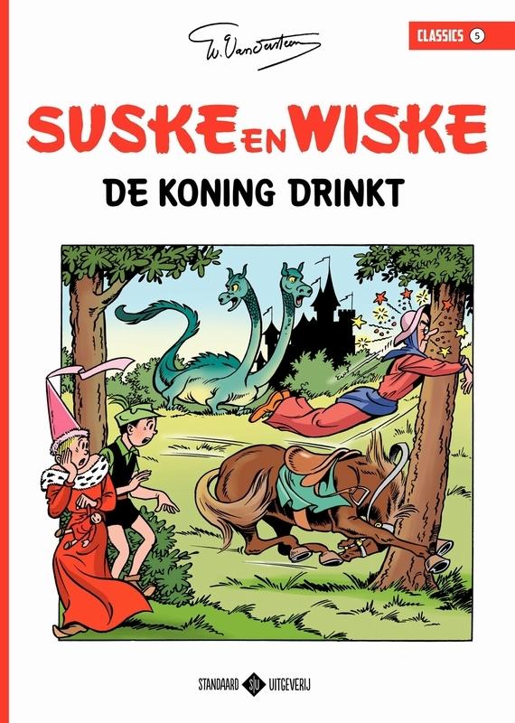 De koning drinkt SUSKE EN WISKE CLASSICS, Vandersteen, Willy, Paperback