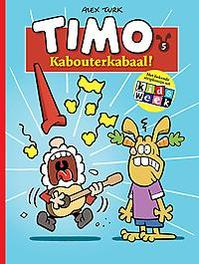 Kabouterkabaal! TIMO, Alex Turk, Paperback