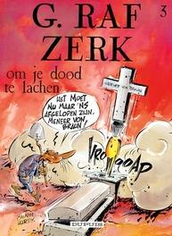 G.RAF ZERK 03. OM JE DOOD TE LACHEN G.RAF ZERK, HARDY, MARC, CAUVIN, RAOUL, Paperback