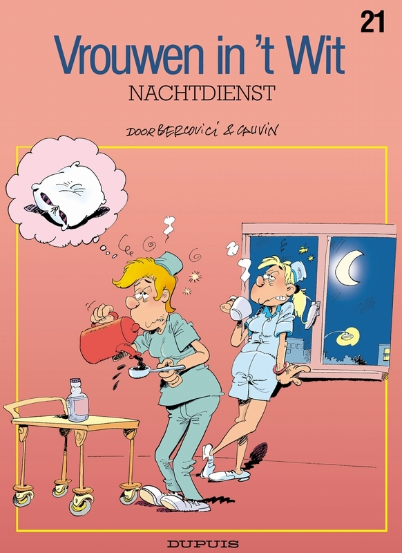 VROUWEN IN'T WIT 21. NACHTDIENST VROUWEN IN'T WIT, BERCOVICI, PHILIPPE, CAUVIN, RAOUL, Paperback
