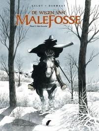 WEGEN VAN DE MALEFOSSE 01. HET ESCORTE WEGEN VAN DE MALEFOSSE, Dermaut, Paperback