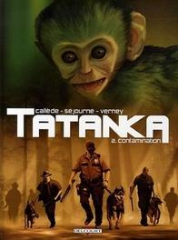 TATANKA HC02. BESMETTING TATANKA, SÉJOURNÉ, GAËL, CALLÈDE, JOËL, Hardcover