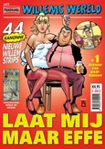 WILLEMS WERELD MAGAZINE 13. LAAT MIJ MAAR EFFE... (MAGAZINE EDITIE)