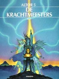 ALTOR 05. DE KRACHTMEESTERS ALTOR, Bati, Paperback