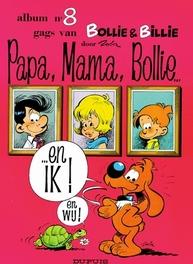 BOLLIE & BILLIE 08. PAPA, MAMA, BOLLIE... EN IK! BOLLIE & BILLIE, ROBA, JEAN, Paperback