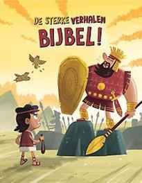 De sterke verhalen Bijbel. Victoria Tebbs, Hardcover  <span class=