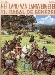 LAND VAN LANGVERGETEN 11. RABAL DE GENEZER LAND VAN LANGVERGETEN, Makyo, Pierre, Paperback