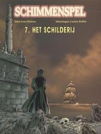 SCHIMMENSPEL 07. HET SCHILDERIJ SCHIMMENSPEL, ROLLIN, DUFAUX, Paperback