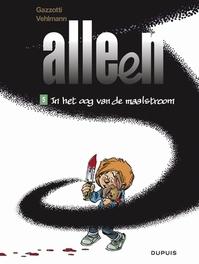 ALLEEN 05. IN HET OOG VAN DE MAALSTROOM ALLEEN, Vehlmann, Fabien, Paperback