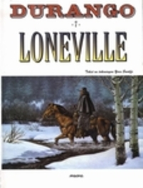 DURANGO 07. LONEVILLE DURANGO, Swolfs, Yves, Paperback