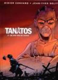 TANATOS HC02. DE DAG VAN DE CHAOS TANATOS, CONVARD, DIDIER, Hardcover