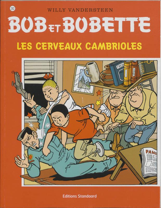 BOB ET BOBETTE 282. LES CERVAUX CAMBRIOLES BOB ET BOBETTE, VANDERSTEEN, WILLY, Paperback