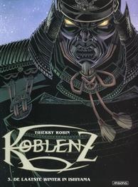 KOBLENZ 03. LAATSTE WINTER IN ISHIYAMA KOBLENZ, Robin, Thierry, Paperback