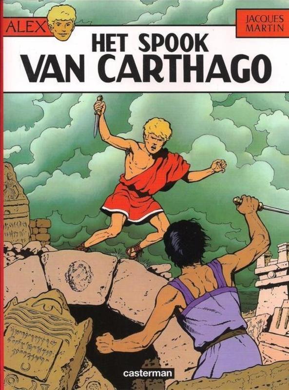 ALEX 13. HET SPOOK VAN CARTHAGO ALEX, MARTIN, JACQUES, Paperback