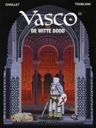 VASCO 22. DE WITTE DOOD VASCO, Chaillet, Gilles, Paperback