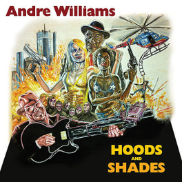 HOODS & SHADES -DIGI- GREASY, NEO-PSYCHEDELIC SLAB OF DETROIT-FLAVORED JAMS ANDRE WILLIAMS, CD