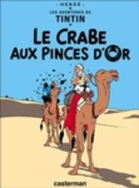 Les Aventures de Tintin 09. Le Crabe aux Pinces d'Or TINTIN, Hergé, Hardcover
