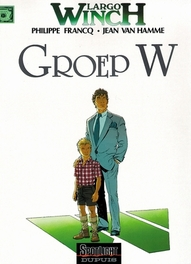 LARGO WINCH 02. GROEP W LARGO WINCH, FRANCQ, PHILIPPE, HAMME, JEAN VAN, Paperback