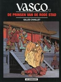 VASCO 12. DE PRINSEN VAN RODE STAD VASCO, Chaillet, Gilles, Paperback